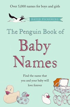 Penguin Book Of Baby Names  P/B by David Pickering