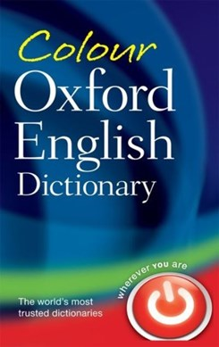 Colour Oxford English dictionary by Oxford Dictionaries