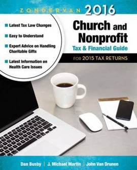 Zondervan 2016 Church and Nonprofit Tax and Financial Guide by Dan Busby