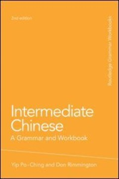 Intermediate Chinese by Po-ching Yip