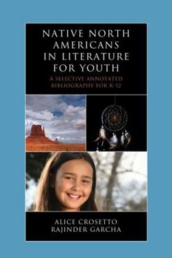 Native North Americans in literature for youth by Alice Crosetto