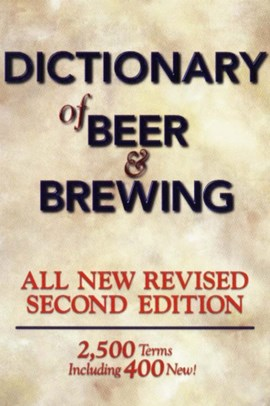 The dictionary of beer and brewing by Dan Rabin