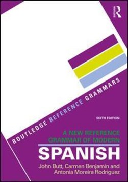 A new reference grammar of modern Spanish by John Butt