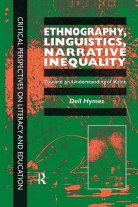 Ethnography, linguistics, narrative inequality by Dell H Hymes