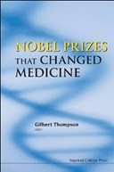 NOBEL PRIZES THAT CHANGED MEDICINE