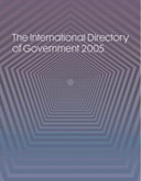 The international directory of government 2005