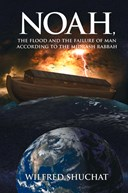 Noah, the flood and the failure of man