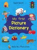 My first picture dictionary. English - Spanish