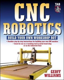 CNC robotics by Geoff Williams
