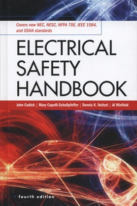 Electrical safety handbook by John Cadick
