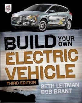 Build your own electric vehicle by Seth Leitman