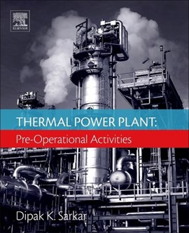 Thermal power plant. Pre-operational activities by Dipak Sarkar