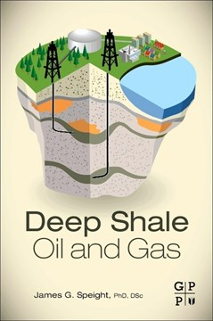 Deep shale oil and gas by James G Speight