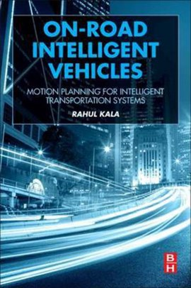 On-Road Intelligent Vehicles by Rahul Kala