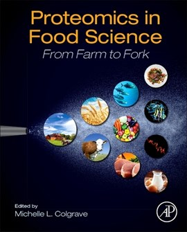 Proteomics in food science by Michelle Lisa Colgrave
