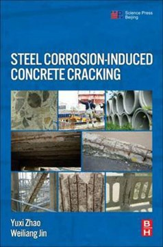 Steel corrosion-induced concrete cracking by Yuxi Zhao
