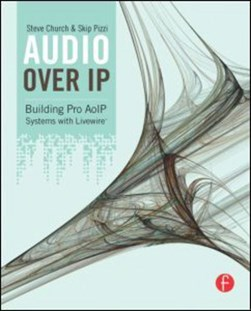Audio over IP by Steve Church
