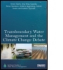 Transboundary water management and the climate change debate by Anton Earle