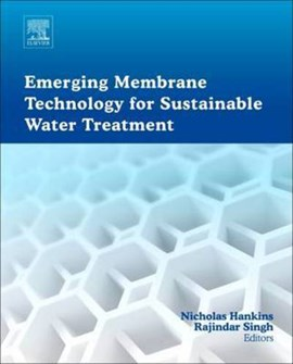 Emerging membrane technology for sustainable water treatment by Rajindar Singh