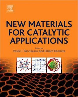New materials for catalytic applications by Vasile I. Parvulescu
