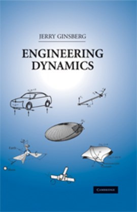 Engineering dynamics by Jerry Ginsberg