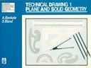 Technical drawing 1. 1 Plane and solid geometry