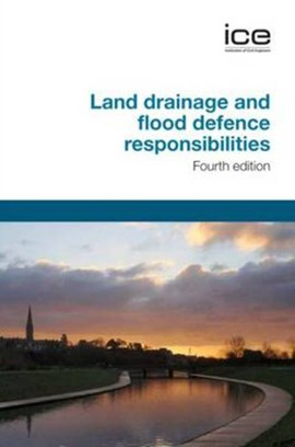 Land drainage and flood defence responsibilities by Melinda Lutton