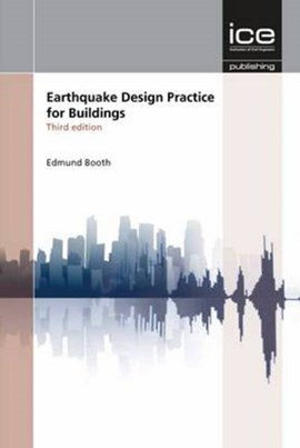 Earthquake design practice for buildings by E. D Booth