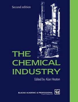 The Chemical industry by C.A. Heaton