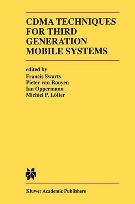 CDMA techniques for third generation mobile systems by Francis Swarts