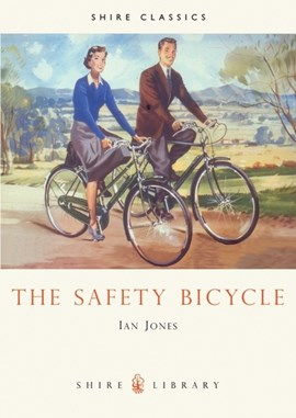 The safety bicycle by Ian Jones