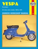 Vespa scooters 90, 125, 150, 180 and 200cc owners workshop manual