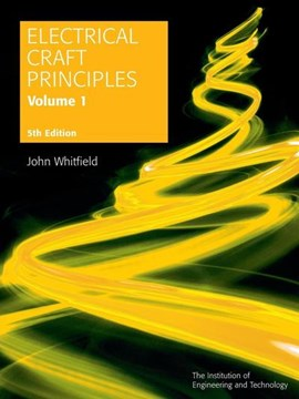 Electrical craft principles. Volume 1 by John Whitfield