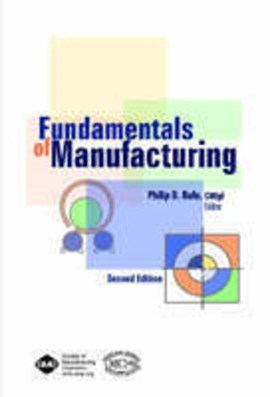 Fundamentals of manufacturing by Philip D. Rufe
