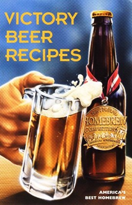 Victory beer recipes by American Homebrewers Association