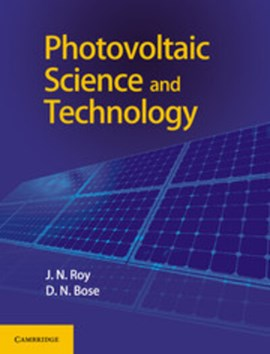 Photovoltaic science and technology by J. N Roy