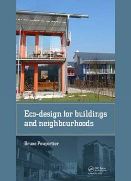 Eco-design for buildings and neighbourhoods by Bruno Peuportier