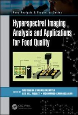 Hyperspectral imaging analysis and applications for food quality by N. C Basantia