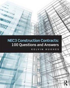 NEC3 construction contracts by Kelvin Hughes