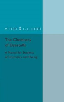 The chemistry of dyestuffs by M. Fort