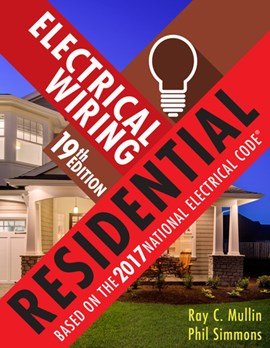 Electrical Wiring Residential by Ray Mullin