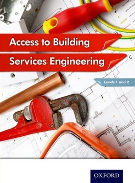 Access to building services engineering. Levels 1 and 2 by Jon Sutherland
