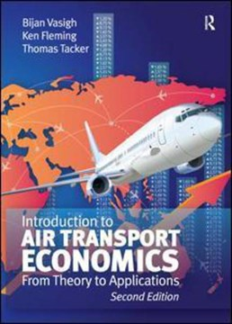 Introduction to air transport economics by Bijan Vasigh