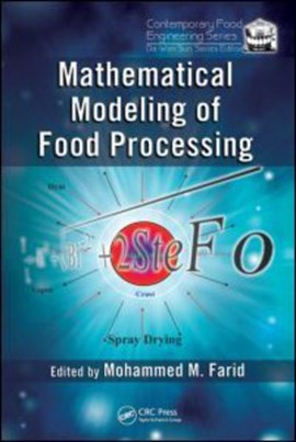 Mathematical modeling of food processing by Mohammed M. Farid