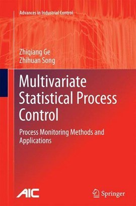 Multivariate Statistical Process Control by Zhiqiang Ge