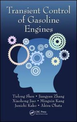 Transient control of gasoline engines by Tielong Shen