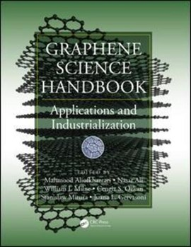 Graphene science handbook. Applications and industrialization by Mahmood Aliofkhazraei