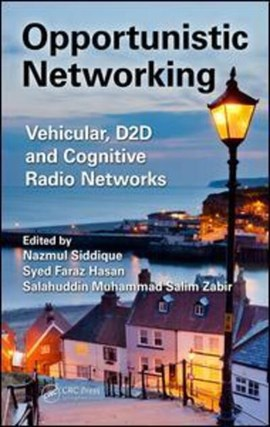 Opportunistic networking by Nazmul Siddique