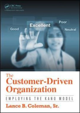 The customer-driven organization by Lance B. Coleman, Sr.