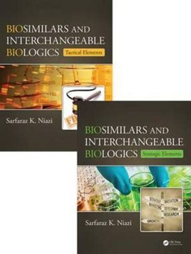 Biosimilar and interchangeable biologics by Sarfaraz K. Niazi